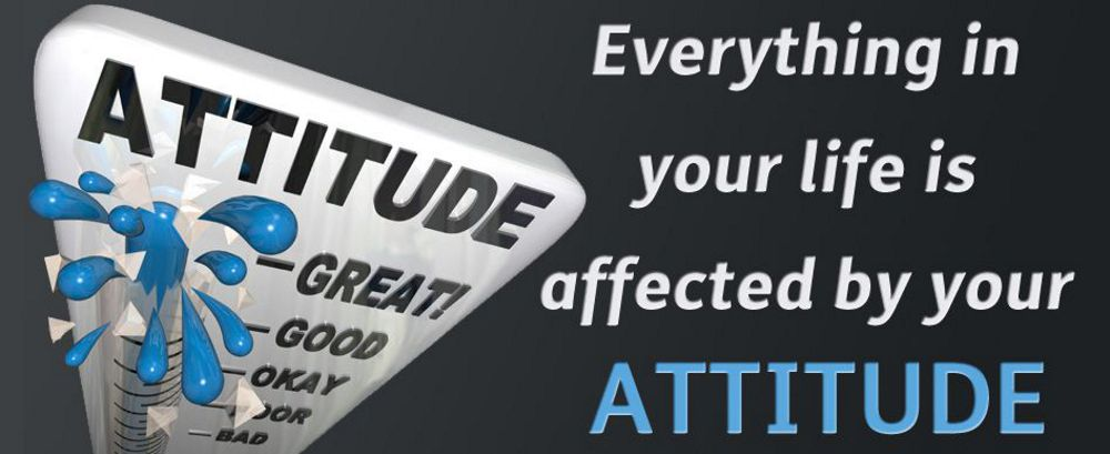 Sales Attitude - Everything in life is affected buy your attitude